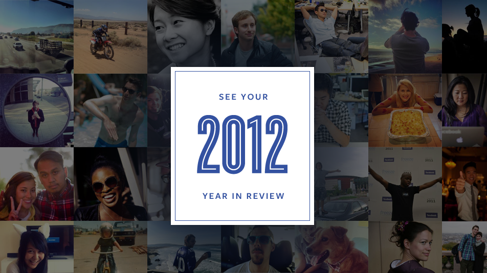 Facebook - see your 2012 year in review